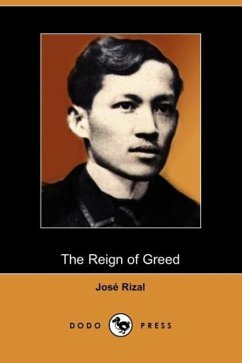 The Reign of Greed - Rizal, Jose