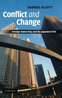 Conflict and Change: Foreign Ownership and the Japanese Firm - Olcott, George