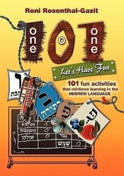 101 Let's Have Fun - 101 Fun Activities That Reinforce Learning in the Hebrew Language - Rosenthal-Gazit, Roni