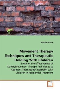Movement Therapy Techniques and Therapeutic Holding With Children - Lundy, Heather
