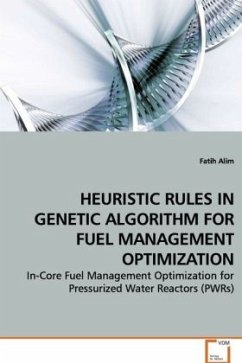 HEURISTIC RULES IN GENETIC ALGORITHM FOR FUELMANAGEMENT OPTIMIZATION - Alim, Fatih