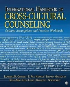 International Handbook of Cross-Cultural Counseling: Cultural Assumptions and Practices Worldwide - Herausgeber: Gerstein, Lawrence H. Aegisdottir, Stefania Heppner, P. Paul