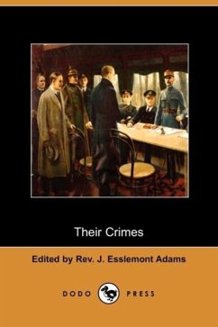 Their Crimes (Dodo Press) - Herausgeber: Adams, Rev J. Esslemont