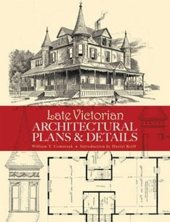 Late Victorian Architectural Plans and Details - Comstock, William T.