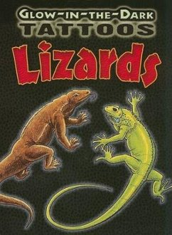Glow-In-The-Dark Tattoos Lizards [With 6 Tattoos] - Shaffer, Christy