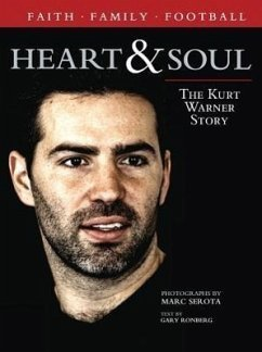 Heart & Soul: The Kurt Warner Story - Ronberg, Gary