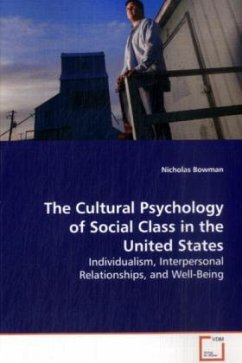 The Cultural Psychology of Social Class in the UnitedStates - Bowman, Nicholas