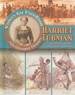 Harriet Tubman: Conductor on the Underground Railroad - Lantier, Patricia