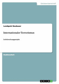 Internationaler Terrorismus - Neubauer, Lundquist