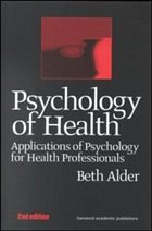Psychology of Health 2nd Ed - Alder, Beth Alder