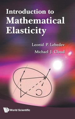 Introduction to Mathematical Elasticity - Lebedev, Leonid P. Cloud, Michael J.