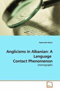 Anglicisms in Albanian: A Language Contact Phenomenon - Këçira, Rajmonda