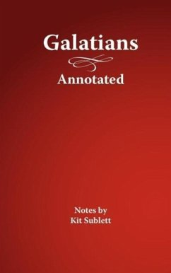Galatians, Annotated - Sublett, Kit