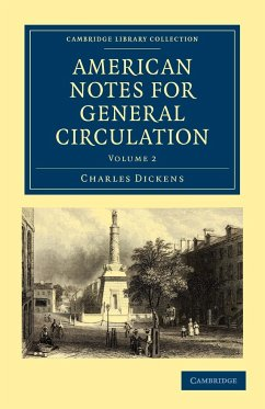 American Notes for General Circulation: Volume 2 - Dickens, Charles