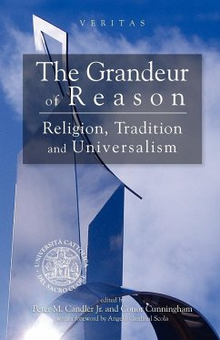 The Grandeur of Reason - Herausgeber: Cunningham, Conor Cunnigham, Conor Candler, Peter