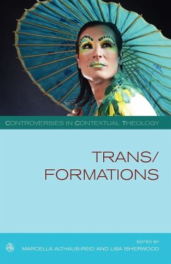 Trans/formations - Herausgeber: Althaus-Reid, Marcella Isherwood, Lisa