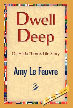 Dwell Deep - Le Feuvre, Amy
