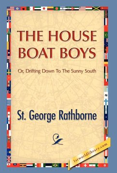 The House Boat Boys - Rathborne, St George