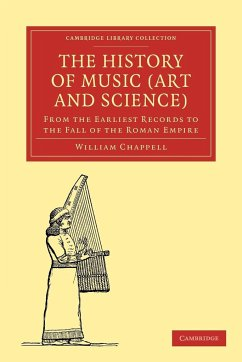The History of Music (Art and Science) - Chappell, William