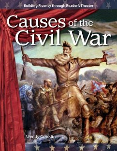 Causes of the Civil War - Wendy, Conklin Conklin, Wendy
