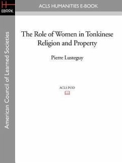 The Role of Women in Tonkinese Religion and Property - Lusteguy, Pierre