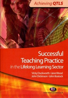 Successful Teaching Practice in the Lifelong Learning Sector - Duckworth, Vicky Wood, Jane Bostock, John Dickinson, John