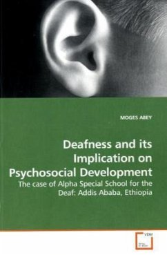 Deafness and its Implication on Psychosocial Development - ABEY, MOGES