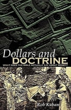 Dollars and Doctrine - Kuban, Rob