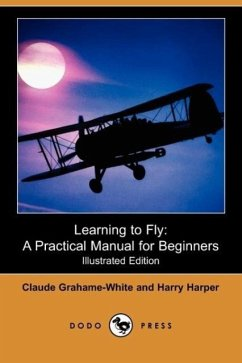 Learning to Fly - Grahame-White, Claude Harper, Harry