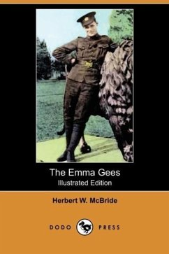 The Emma Gees (Illustrated Edition) (Dodo Press) - McBride, Herbert Wes