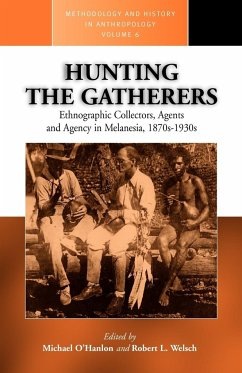 Hunting the Gatherers - Herausgeber: O'Hanlon, M. Welsch, Robert O'Hanlon, Michael E.