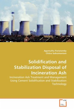 Solidification and Stabilization Disposal of Incineration Ash - Pariatamby, Agamuthu