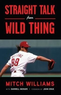 Straight Talk from Wild Thing - Williams, Mitch