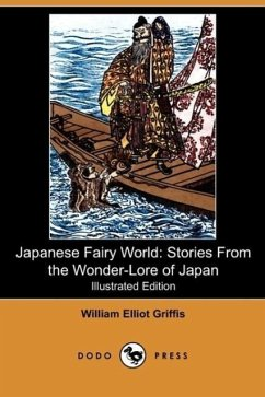 Japanese Fairy World - Griffis, William Elliot