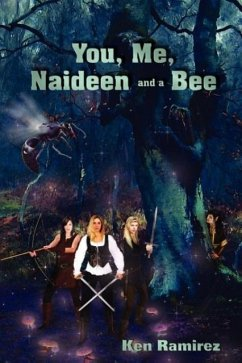 You, Me, Naideen and a Bee - Ramirez, Ken