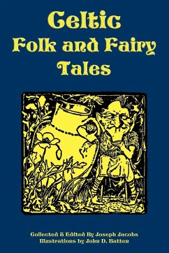Celtic Folk and Fairy Tales - Herausgeber: Jacobs, Joseph