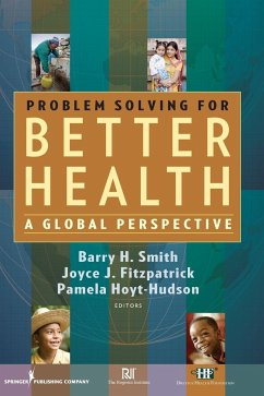 Problem Solving for Better Health: A Global Perspective - Herausgeber: Fitzpatrick, Joyce J. Hoyt, Pamela Smith, Barry