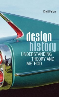 Design History: Understanding Theory and Method - Fallan, Kjetil