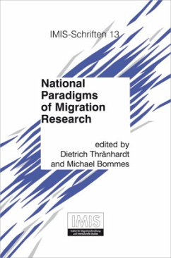 National Paradigms of Migration Research - Bommes, Michael / Thränhardt, Dietrich (Hrsg.)