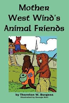 Mother West Wind's Animal Friends - Burgess, Thornton W