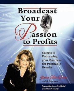 Broadcast Your Passion to Profits! - Illustrator: Sheltraw, Carolyn