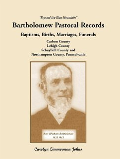 Beyond the Blue Mountain: Bartholomew Pastoral Records - Johns, Carolyn Zimmerman
