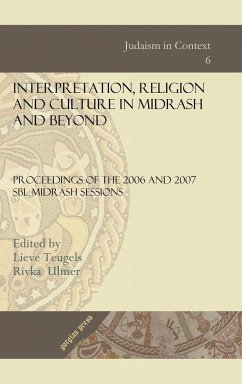 Interpretation, Religion and Culture in Midrash and Beyond - Society of Biblical Literature Society of Biblical Literature Midrash S Teugels, Lieve