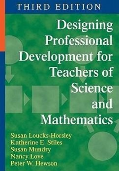 Designing Professional Development for Teachers of Science and Mathematics - Stiles, Katherine E. Mundry, Susan Hewson, Peter W.