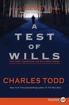 A Test of Wills - Todd, Charles