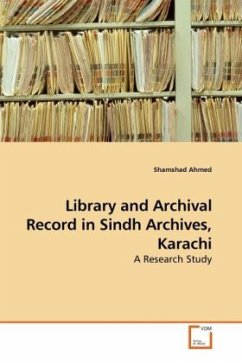 Library and Archival Record in Sindh Archives, Karachi - Ahmed, Shamshad