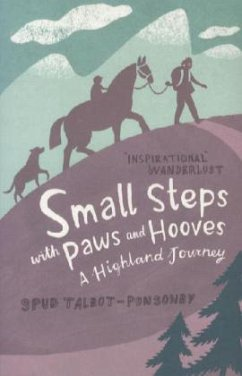 Small Steps with Paws and Hooves - Talbot-Ponsonby, Spud