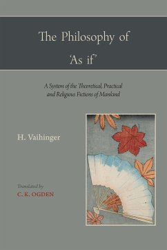 The Philosophy of ´as If ´ - Vaihinger, Hans