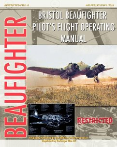 Bristol Beaufighter Pilot's Flight Operating Instructions - Aircraft Production, Minister of