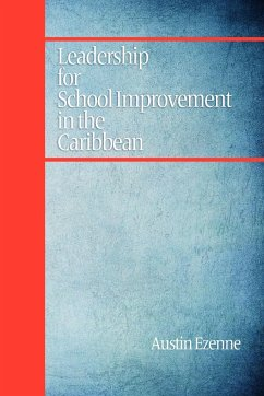 Leadership for School Improvement in the Caribbean (PB) - Ezenne, Austin